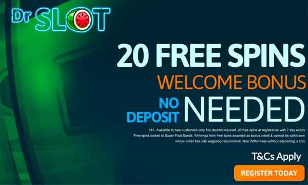Dr Slot Casino Bonus 20 No Deposit Free Spins Welcome Bonus