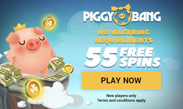 piggy bang no wagering bonus